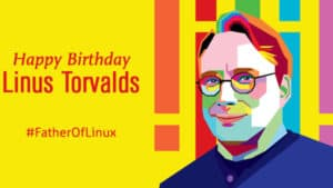 Happy 48th Birthday Linus Torvalds! Here are 20 Facts About Him