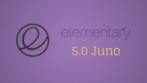 What's coming to elementary OS 5.0 Juno!