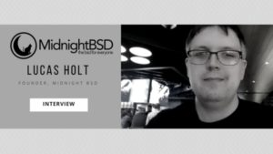 Interview with MidnightBSD Founder and Lead Dev Lucas Holt
