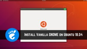 Getting Real GNOME Back in Ubuntu 18.04 [Quick Tip]