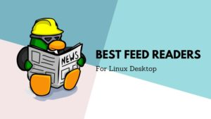5 Best Feed Reader Apps for Linux