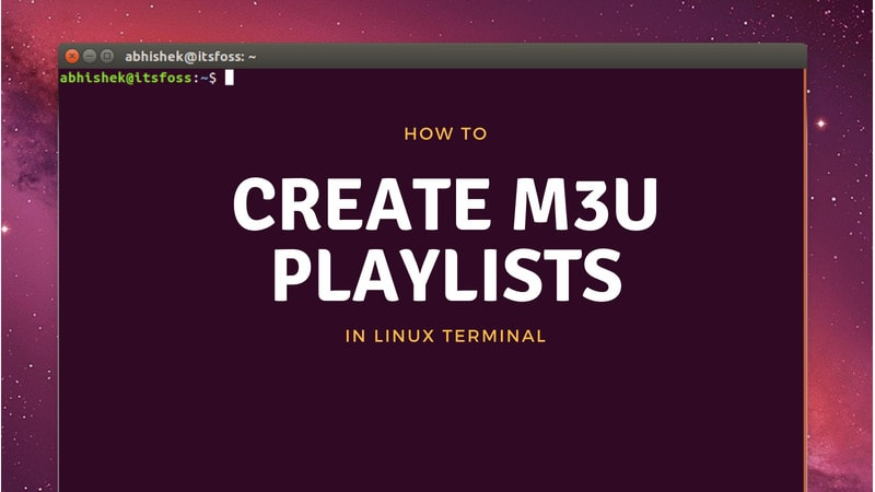 Create M3U playlists in Linux Terminal