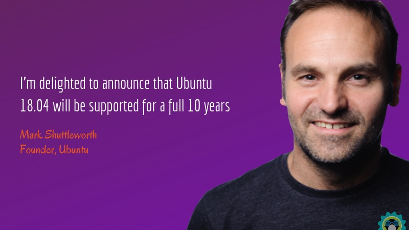 51d95e83b184 Wow! Ubuntu 18.04 LTS is getting a 10-Year Support (Instead of 5)