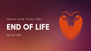 Ubuntu 14.04 End of Life