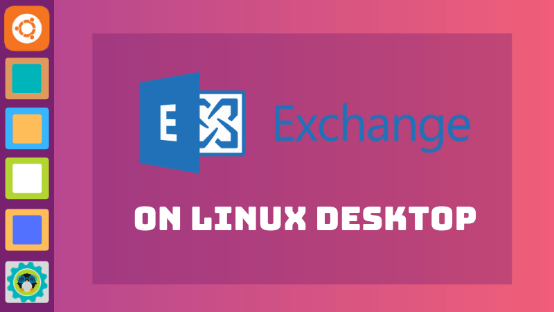 Using Microsoft Exchange from Linux Desktop
