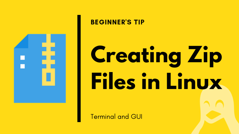 How to Zip a Folder in Ubuntu & Other Linux [Terminal & GUI]