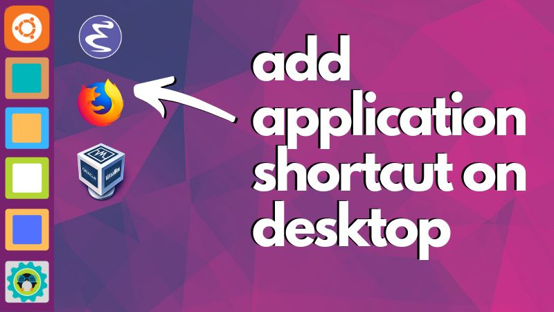 Add Ubuntu Desktop Shortcut