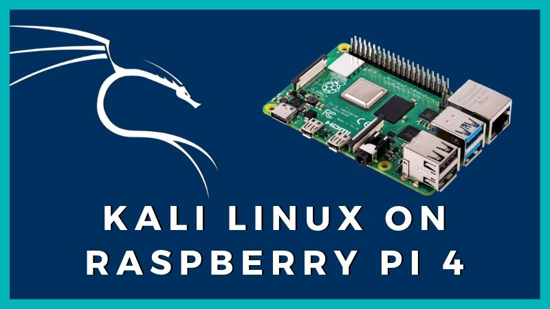 Start Hacking! Kali Linux is Now Available for Raspberry Pi