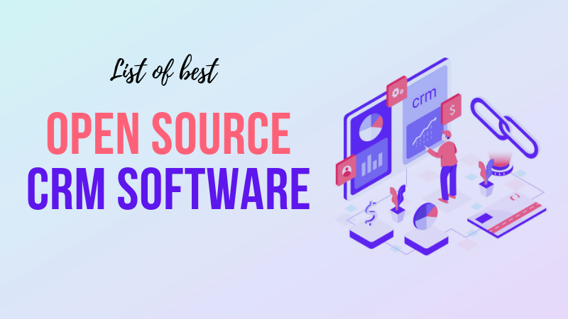 Top 11 Best Open Source CRM Software [2019]