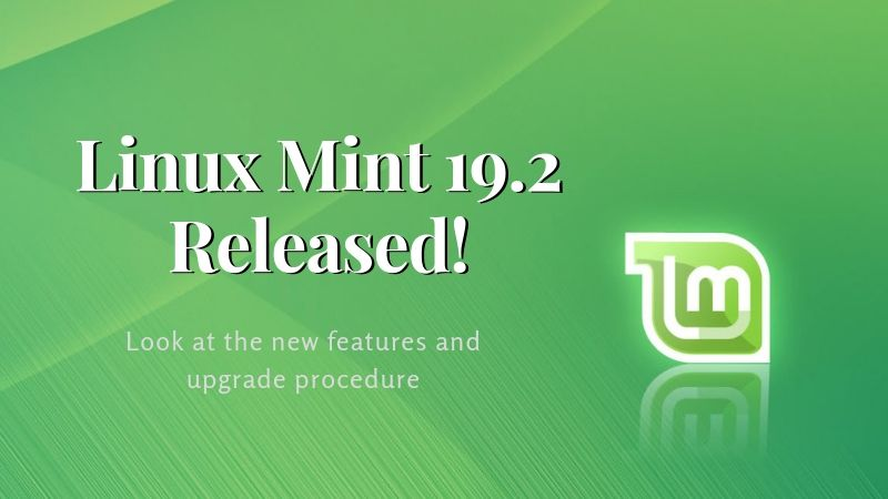 "Linux Mint 19.2 ""Tina"" Released: Here's What's New and How to Get it"